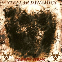 Stellar Dynamics - Creepy Items (2017) MP3