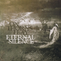 On Thorns I Lay - Eternal Silence (2015) MP3
