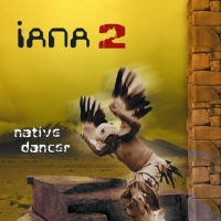 Iana - Native Dancer Vol. 2 (2013) MP3