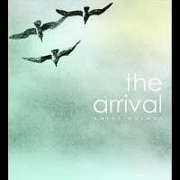 Emily Holmes - The Arrival (2012) MP3
