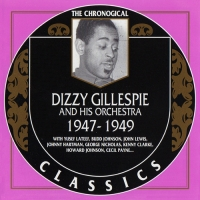 Dizzy Gillespie - The Chronological Classics: 4 альбома [1945-1949] (1996-2000) MP3 от BestSound ExKinoRay