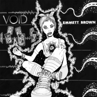 Emmett Brown - Void (2016) MP3