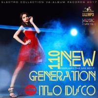 Сборник - 110 New Generation Italo Disco (2017) MP3
