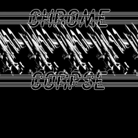 Chrome Corpse - Burning Chrome (2017) MP3