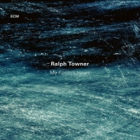 Ralph Towner - My Foolish Heart (2017) MP3