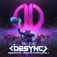 Daniel Deluxe & Volkor X - Desync [Original Soundtrack] (2017) MP3
