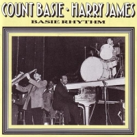Count Basie & Harry James - Basie Rhythm [1936-1939] (1991) MP3 от BestSound ExKinoRay