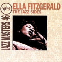 Ella Fitzgerald - Verve Jazz Masters 46. The Jazz Sides (1995) MP3