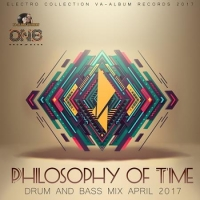 VA - Philosophy Of Time: Drum And Bass Mix (2017) MP3