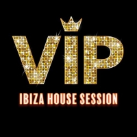 VA - VIP Ibiza House Session (2017) MP3