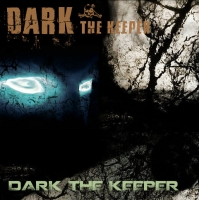 Dark the Keeper - Dark the Keeper (2017) MP3