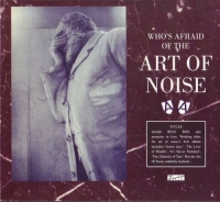 The Art of Noise - Who's afraid of the Art of Noise? - 1984 (2011) MP3