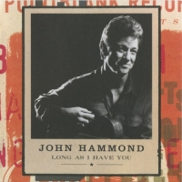 John Hammond - Long As I Have You (1998) MP3
