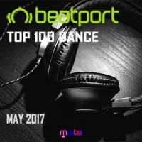 VA - Beatport Top 100 Dance [May 2017] (2017) MP3