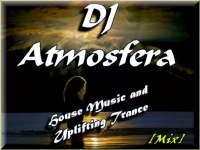 DJ Atmosfera - House Music and Uplifting Trance [Mix] (2017) MP3 от wolf1245