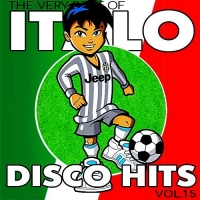 VA - Italo Disco Hits Vol.15 (2017) MP3