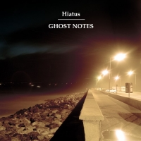 Hiatus - Ghost Notes (2010) MP3 от Vanila