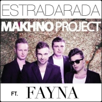 Estradarada, Makhno Project & Fayna - Hits & Remixes (2017) MP3