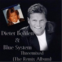 Dieter Bohlen & Blue System - Threemixed [The Remix Album] (2008) MP3