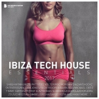 Сборник - Ibiza Tech House Essentials (2017) MP3