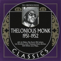 Thelonious Monk - The Chronological Classics [1951-1952] (2007) MP3