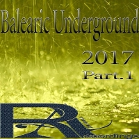 VA - Balearic Underground Part 1 (2017) MP3