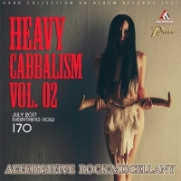 Сборник - Heavy Cabbalism Vol. 02 (2017) MP3