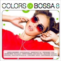VA - Colors of Bossa 8 (2017) MP3