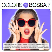 VA - Colors of Bossa 7 (2017) MP3