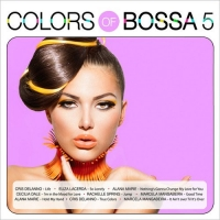 VA - Colors of Bossa 5 (2017) MP3
