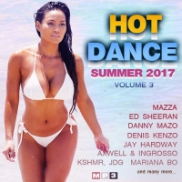 Сборник - Hot Dance Summer Vol.3 (2017) MP3