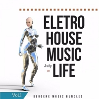 Сборник - Eletro House Music Life July (2017) MP3