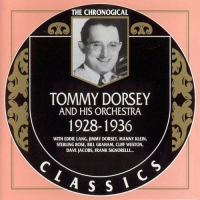 Tommy Dorsey And His Orchestra - The Chronological Classics, 3 Albums [1928-1936] (1995-1996) MP3