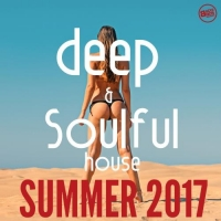 VA - Deep and Soulful House Summer 2017 (2017) MP3