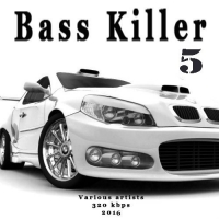 VA - Bass Killer 5 (2016) MP3