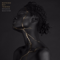 Nothing But Thieves - Broken Machine [Deluxe Edition] (2017) MP3
