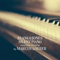 Blank & Jones - Silent Piano [Songs For Sleeping] (2016) MP3 от Vanila