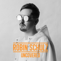 Robin Schulz - Uncovered (2017) MP3