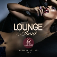 VA - Lounge About 25 Sexy Anthems Vol.1 (2017) MP3
