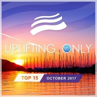 VA - Uplifting Only Top 15: October (2017) MP3