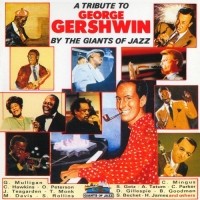 VA - A Tribute To George Gershwin by The Giants Of Jazz (1990) MP3