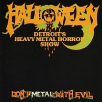 Halloween - Don't Metal With Evil (1985) MP3
