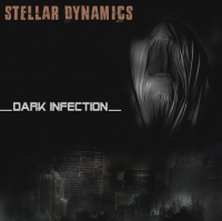 Stellar Dynamics - Dark Infection (2017) MP3
