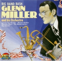 Glenn Miller and His Orchestra - Big Band Bash (1990) MP3