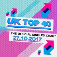 Сборник - The Official UK Top 40 Singles Chart 03.11.2017 (2017) MP3