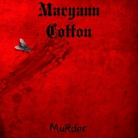 Maryann Cotton - Murder (2017) MP3