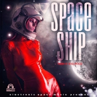 Сборник - Spaceship (2017) MP3