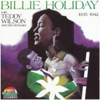 Billie Holiday - With Teddy Wilson And His Orchestra [1935-1942] (1990) MP3