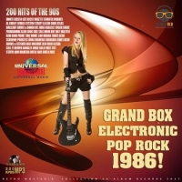 Сборник - Grand Box 1986 Electronic Pop-Rock (2017) MP3