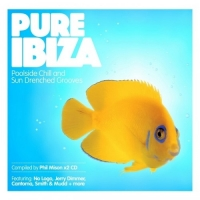 VA - Pure Ibiza (mix by Phil Mison: Poolside Chill and Sundrenched Grooves) (2011) MP3 от Vanila
